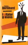 Imitator glasova - Tomas Bernhard