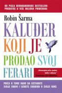 Kaluđer koji je prodao svoj ferari - Robin S. Šarma