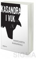 Kasandra i vuk - Margarita Karapanu