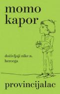 Provincijalac - Momo Kapor
