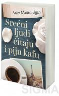 Srećni ljudi čitaju i piju kafu - Anjes Marten-Ligan