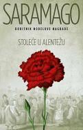 Stoleće u Alentežu - Žoze Saramago