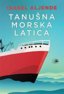 Tanušna morska latica - Isabel Aljende