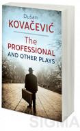 The Professional and Other Plays - Dušan Kovačević