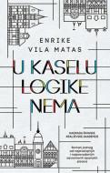 U Kaselu logike nema - Enrike Vila Matas