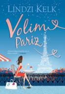 Volim Pariz - Lindzi Kelk