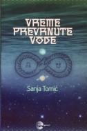 Vreme prevrnute vode - Sanja Tomić