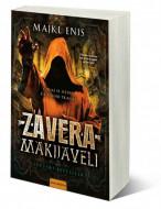 Zavera Makijaveli - Majkl Enis