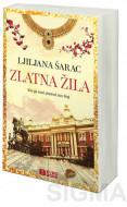 Zlatna žila - Ljiljana Šarac