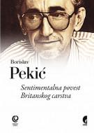 Sentimentalna povest Britanskog carstva - Borislav Pekić