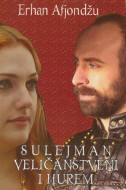 Sulejman Veličanstveni i Hurem - Erhan Afjondžu