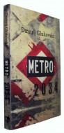 Metro 2034 - Dmitrij Gluhovski