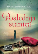 Poslednja stanica - Jelena Vukosavljević