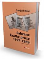 Sabrane kratke proze 1929 - 1989 - Samjuel Beket