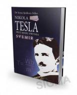 Nikola Tesla - Prvi među prvima: Svemir - Irena Sjekloća Miler
