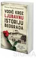 Vodič kroz ljubavnu istoriju Beograda - Nenad Novak Stefanović