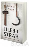Hleb i strah - Milisav Savić