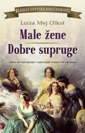 Male žene / Dobre supruge - Luiza Mej Olkot