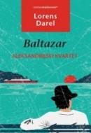 Aleksandrijski kvartet - Baltazar - Lorens Darel