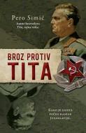 Broz protiv Tita - Pero Simić