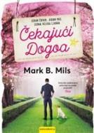 Čekajući Dogoa - Mark B. Mils