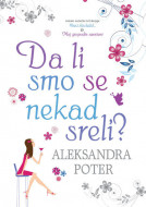 Da li smo se nekad sreli - Aleksandra Poter