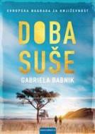 Doba suše - Gabriela Babnik