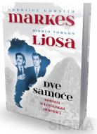 Dve samoće - Roman u Latinskoj Americi - Gabrijel Garsija Markes, Mario Vargas Ljosa