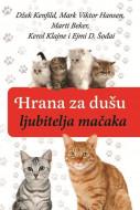 Hrana za dušu ljubitelja mačaka - Džek Kenfild i Mark Viktor Hansen