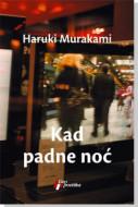 Kad padne noć - Haruki Murakami