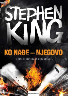 Ko nađe njegovo - Stiven King
