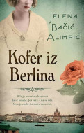 Kofer iz Berlina - Jelena Bačić Alimpić
