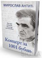 Koncert za 1001 bubanj - Miroslav Antić