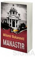 Manastir - Milomir Đukanović