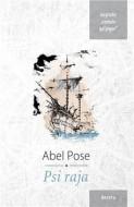 Psi raja - Abel Pose
