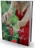 Soulfood - Recepti za srećniji život - Žana Poliakov