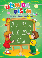 Učim da pišem - Pisana latinica - Publik praktikum