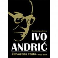 Zatvorena vrata i druge priče - Ivo Andrić