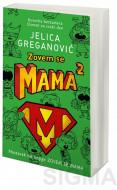 Zovem se Mama 2 - Jelica Greganović