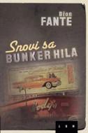 Snovi sa Bunker Hila - Džon Fante
