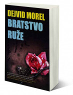 Bratstvo ruže - Dejvid Morel