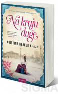 Na kraju duge - Kristina Bejker Klajn