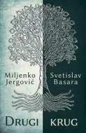 Drugi krug - Miljenko Jergović, Svetislav Basara