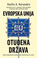 Evropska unija - Otuđena država - Vasilis A. Koronakis