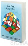 Supermozak - Rudolf E. Tenzi, Dipak Čopra