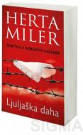 Ljuljaška daha - Herta Miler