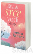 Idi kuda te srce vodi - Suzana Tamaro