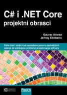 C# i .NET Core projektni obrasci - Gaurav Aroraa i Jeffrey Chilberto