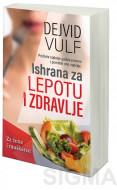 Ishrana za lepotu i zdravlje - Dejvid Vulf