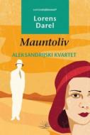 Aleksandrijski kvartet - Mauntoliv - Lorens Darel